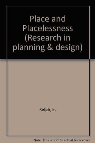 9780850861112: Place and Placelessness (Research in planning & design)