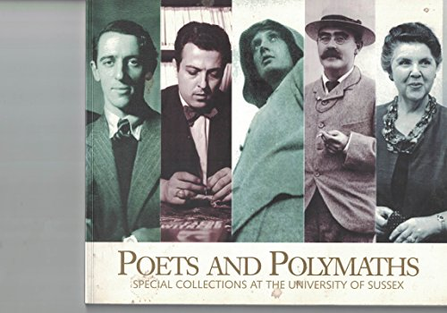 9780850870442: Poets and Polymaths. Special Collections at the University of Sussex