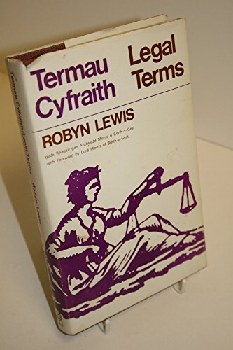 Welsh Legal Terms/Termau Cyfraith [TEXT IN ENGLISH AND WELSH] (UNCOMMON HARDBACK FIRST EDITION, F...