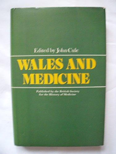 Wales and Medicine: Cule, John