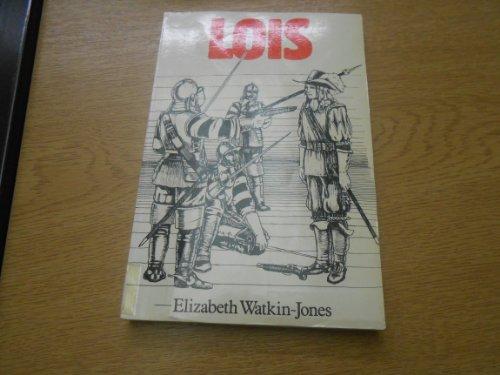 Lois (Welsh Edition): Elizabeth Watkin-Jones, Huw