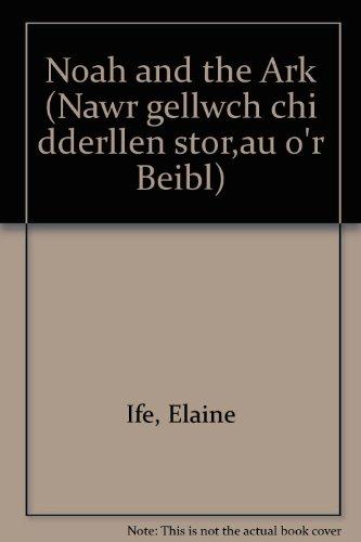 9780850886191: Noah and the Ark (Nawr gellwch chi dderllen stor¸au o'r Beibl