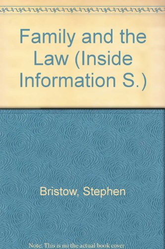 Inside information on the family and the law: Bristow, Stephen