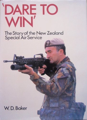 Dare to Win : Story of the NZ Sas: Baker, D.