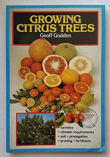 9780850912869: Growing Citrus Trees (Lothian Gardening Guide)