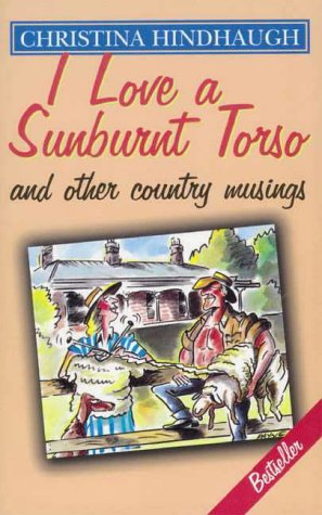 9780850913019: I Love a Sunburnt Torso: And Other Country Musings