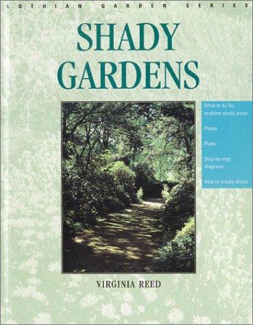 9780850913231: Shady Gardens (Lothian Garden Series)
