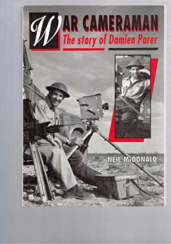 9780850913415: War Cameraman: The Story of Damien Parer