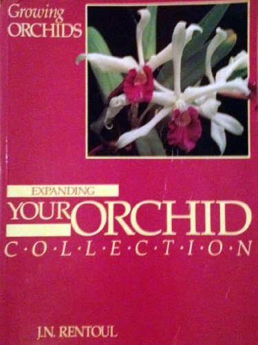 9780850913644: Growing Orchids: Expanding Your Orchid Collection