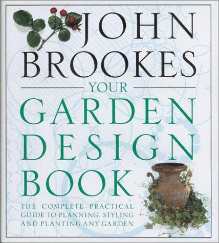 9780850914047: Your Garden Design Book