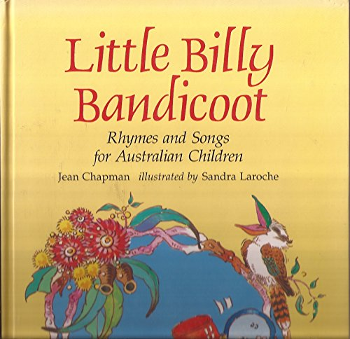 9780850914757: Little Billy Bandicoot: Rhymes and Songs for Australian Children