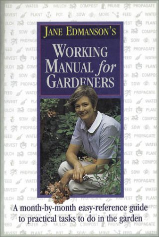 Working Manual for Gardeners (0850915244) by Jane Edmanson