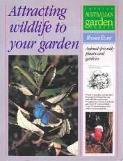 9780850916287: Attracting Wildlife to Your Garden (Lothian Australian Garden)
