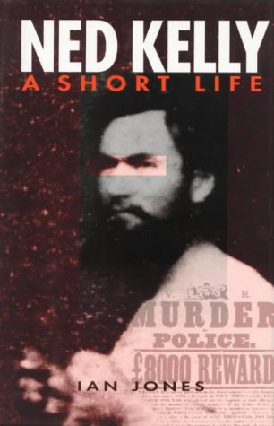 9780850916317: Ned Kelly: A short life