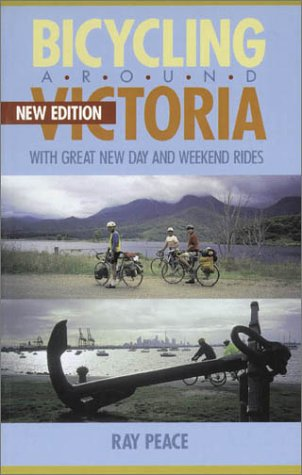 9780850916393: Bicycling Around Victoria: With Great New Day and Weekend Rides