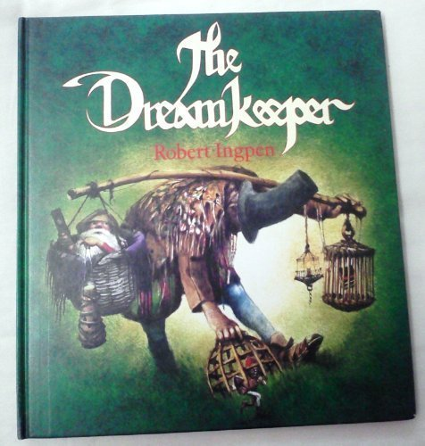 9780850917024: The Dreamkeeper: A Letter from Robert Ingpen to His Granddaughter, Alice Elizabeth
