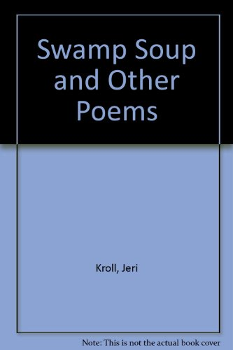 9780850917123: Swamp Soup and Other Poems