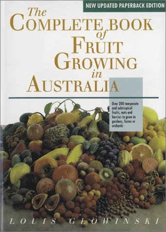 9780850918700: The Complete Book of Fruit Growing in Australia