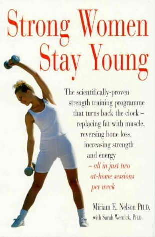 9780850918731: Strong Women Stay Young