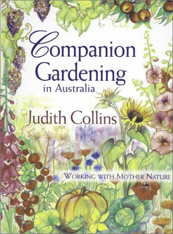 9780850918755: Companion Gardening in Australia: Working with Mother Nature