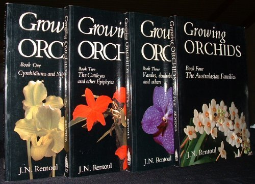 Growing Orchids, Complete and Unabridged (Containes Vols 1-4)