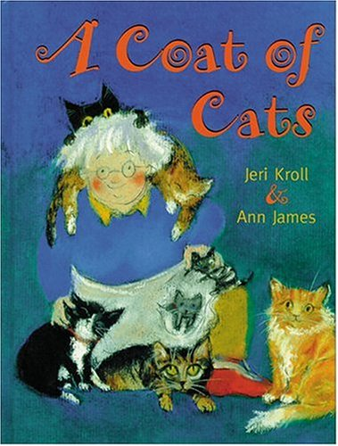 A Coat of Cats: Jeri Kroll