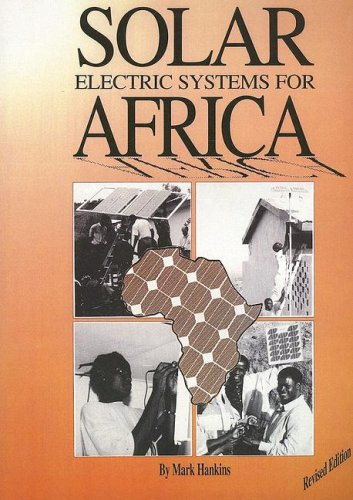 9780850924534: Solar Electric Systems for Africa