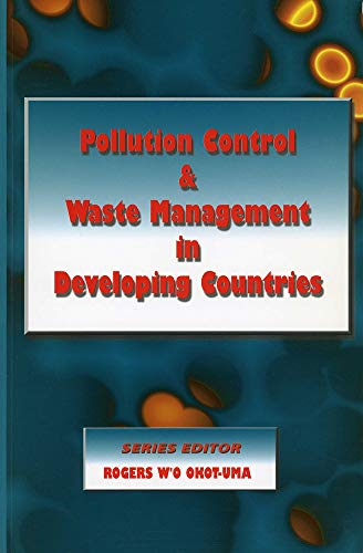 9780850925579: Pollution Control and Waste Management in Developing Countries (Environmental Studies)