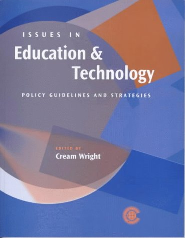 9780850926224: Issues in Education and Technology: Policy Guidelines and Strategies for Commonwealth Countries
