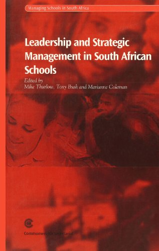 9780850927269: Leadership and Strategic Management in South African Schools (Managing Schools in South Africa Series)