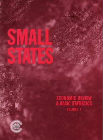 9780850927467: Small States: Economic Review and Basic Statistics, Volume 7