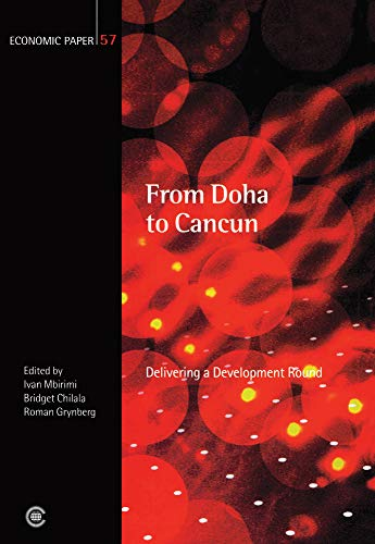 From Doha to Cancun: Delivering a Development Round (Paperback)