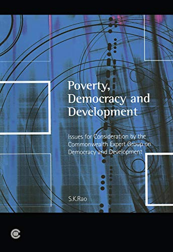 9780850927993: Poverty, Democracy and Development: Issues for Consideration by the Commonwealth Expert Group on Democracy and Development