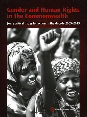 Gender and Human Rights in the Commonwealth: Commonwealth Secretariat