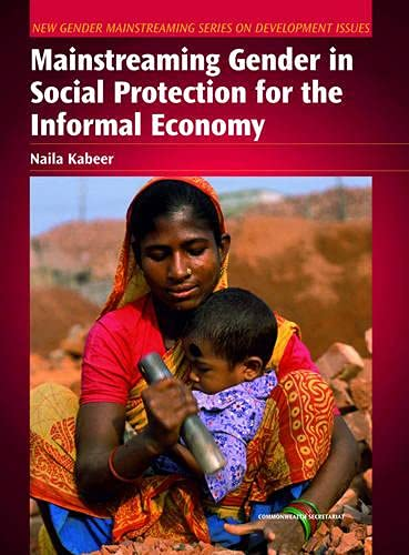 9780850928402: Mainstreaming Gender in Social Protection for the Informal Economy (New Gender Mainstreaming in Development Series)
