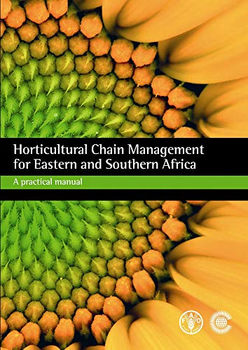 9780850928594: Horticultural Chain Management for Eastern and Southern Africa: A Practical Manual