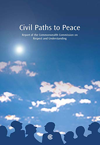 9780850928709: Civil Paths to Peace: Report of the Commonwealth Commission on Respect and Understanding