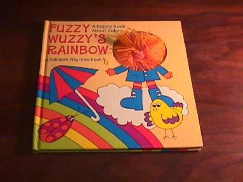 9780850931334: Fuzzy Wuzzy's Rainbow
