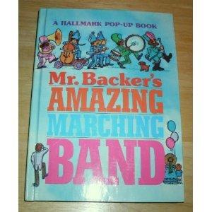 9780850931617: Mr. Backer's Amazing Marching Band