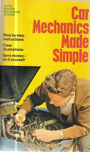 Car Mechanics Made Simple (Better Motoring Guides): Ayton, Cyril J.