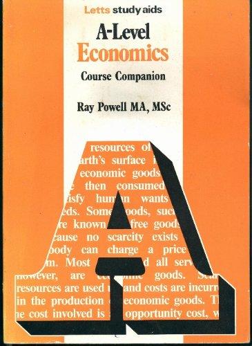 9780850974133: A-level Economics: Course Companion