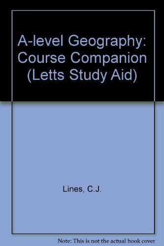 9780850977301: A-level Geography: Course Companion (Letts Study Aid)