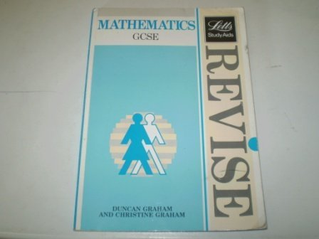9780850977868: Revise Mathematics: Complete Revision Course for G.C.S.E. (Letts Study Aid)