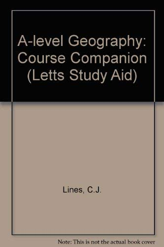 9780850978223: A-level Geography: Course Companion (Letts Study Aid)