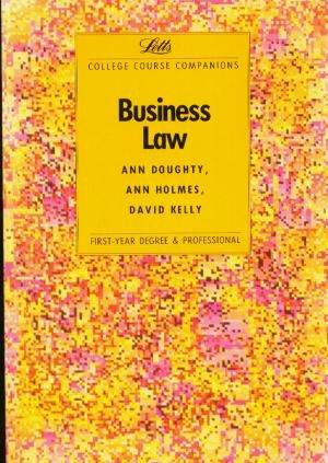 Business Law: College Course Companion (Letts Study: Ann Doughty,etc., Ann