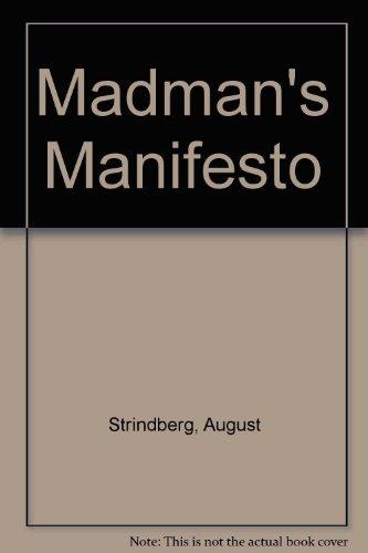 Madman's Manifesto: August Strindberg
