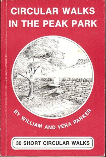 9780851000923: Circular Walks in the Peak Park