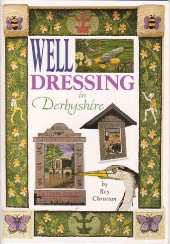 9780851001210: Well Dressing in Derbyshire