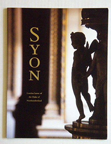 9780851013756: Syon (Great Houses of Britain)