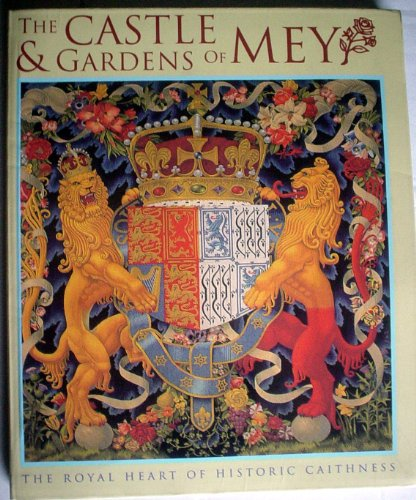 9780851013824: Castle & Gardens of Mey, The